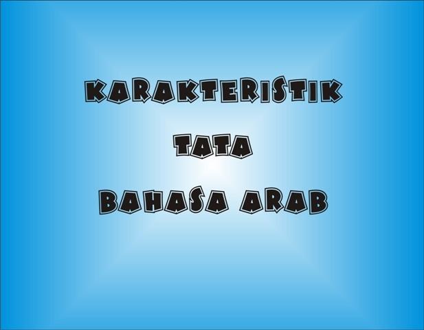 Karakteristik Tata Bahasa Arab
