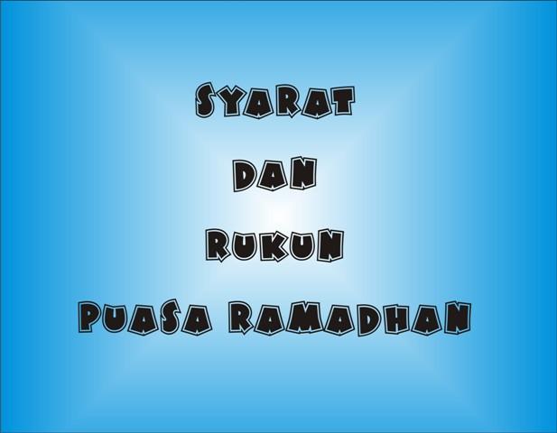 Syarat Dan Rukun Puasa Ramadhan