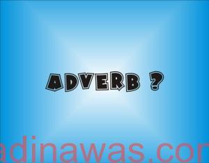 Pengertian Adverb Dalam Bahasa Inggris