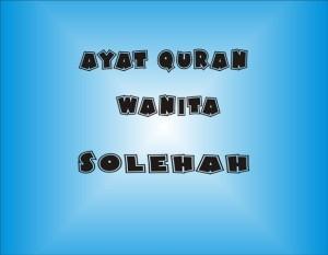 Ayat Quran Tentang Wanita Solehah