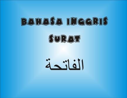 Terjemah Al Fatihah Bahasa Inggris Arti Surat Al Fatihah