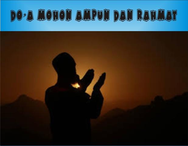 Doa Mohon Ampun Dan Rahmat Allah Dalam Al-Quran
