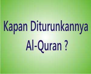 Kapan Dan Dimana Al Quran Diturunkan Pertama Kali