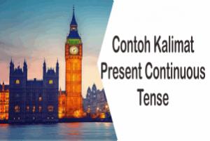 Contoh Kalimat Present Continuous Tense Active dan Passive Voice