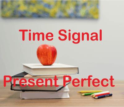 Kumpulan Keterangan Waktu Present Perfect Tense