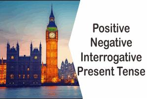 Kalimat Present Tense Positive Negative Interrogative