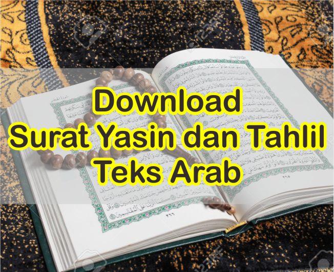 Download Bacaan Teks Surat Yasin Dan Tahlil Arab Dengan Terjemahannya