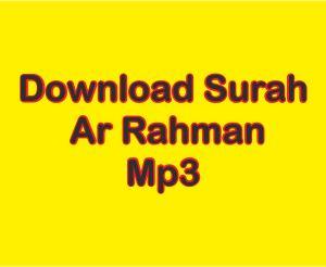 Download Surah Ar Rahman Paling Merdu Mp3 Bikin Kita Menangis