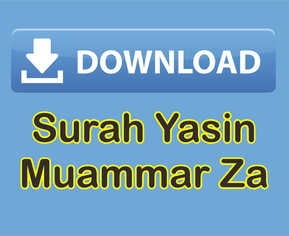 Download Surah Yasin Muammar Za Mp3 Suara Merdu