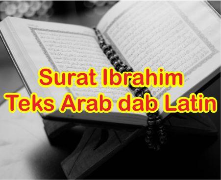 Penggalan Surat Ibrahim Ayat 7, 14, 34, 37, dan 40 Teks Arab dan Latin