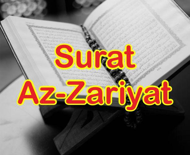 Teks Bacaan Surat Az-Zariyat dan Terjemahnya Lengkap