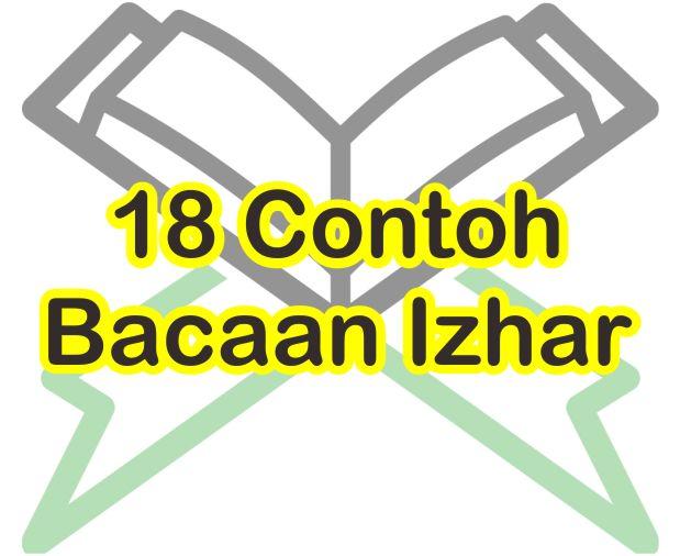 18 Contoh Bacaan Izhar Halqi Beserta Nama Suratnya Dan Cara Membacanya