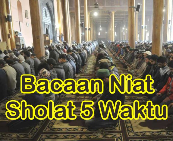 Bacaan Niat Sholat 5 Waktu Untuk Sendiri, Imam, Makmum Saat Munfarid Dan Berjamaah