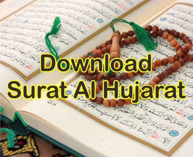 Download Surat al Hujurat Beserta Artinya dan Isi Kandungannya