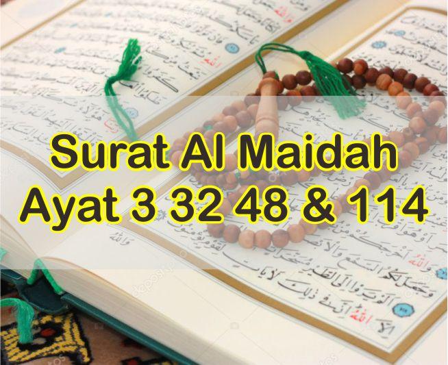 Teks Surat Al Maidah Ayat 3 32 48 dan 114 Latin Arab