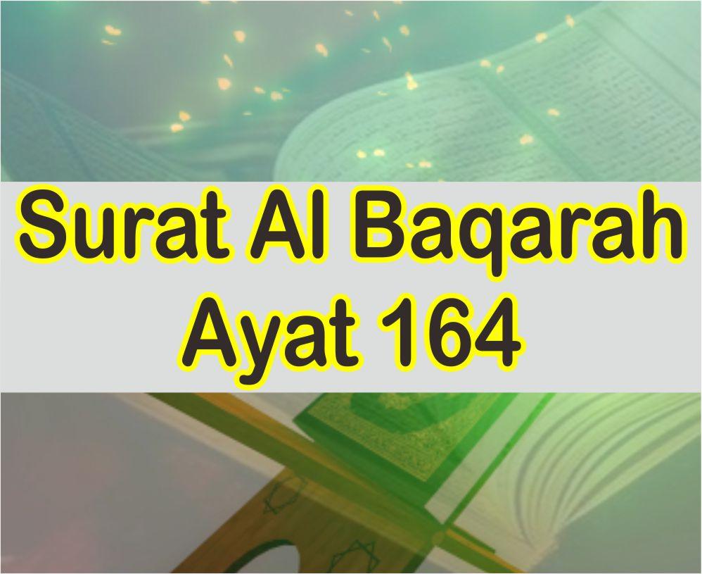 Al Baqarah 164 Latin Dan Arab Serta Terjemah Dan Asbanun Nuzulnya