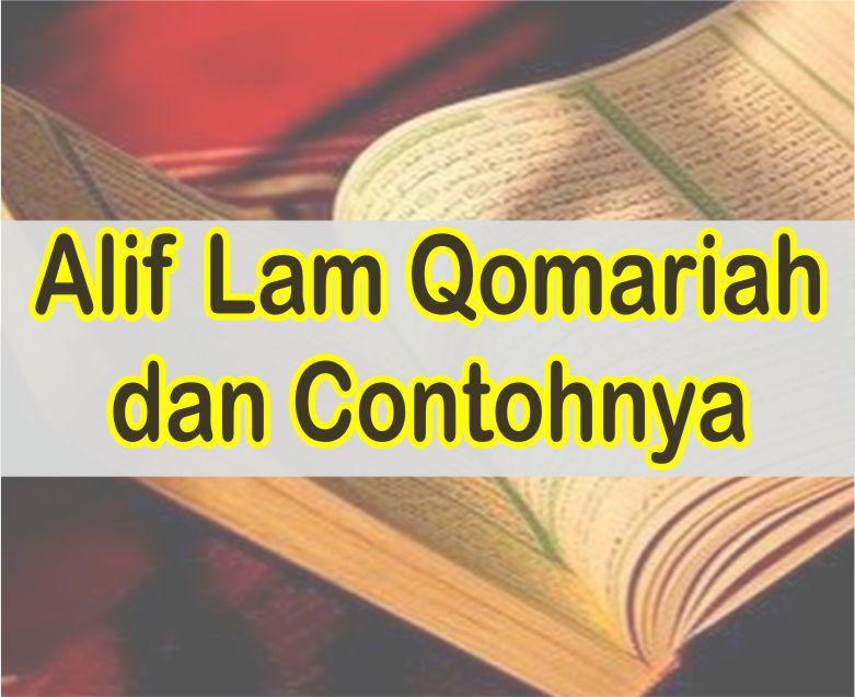 Alif Lam Qomariah Beserta Contohnya Dalam Surat Al Baqarah