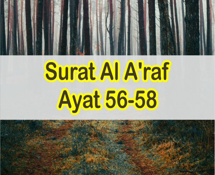 Arti Perkata Surat Al A'raf Ayat 56-58 Lengkap Teks Arab Dan Latin