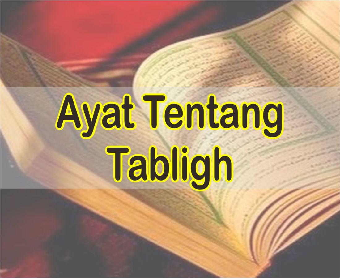 Ayat Tentang Tabligh Arab Latin Dan Terjemahannya Lengkap