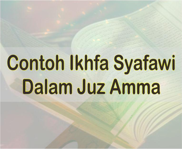 Contoh Bacaan Ikhfa Syafawi Dalam Juz Amma Beserta Nama Surat Dan Ayatnya