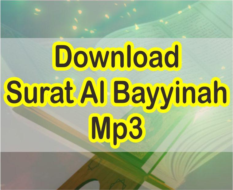 Download Surat Al Bayyinah Mp3 Suara Merdu Imam Masjidil Haram