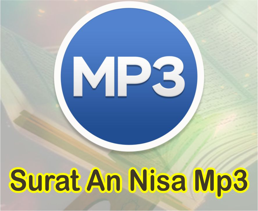 Download Surat An Nisa Mp3 Free Suara Merdu Mishari Rashid al-`Afasy