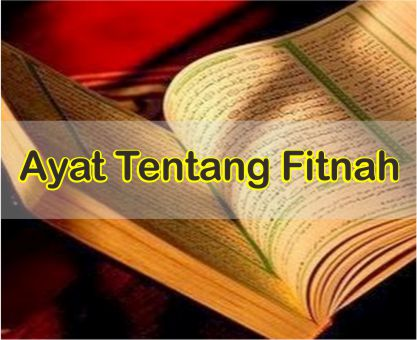 Kumpulan Ayat Tentang Fitnah Dalam Al-Quran Dan Terjemahnya