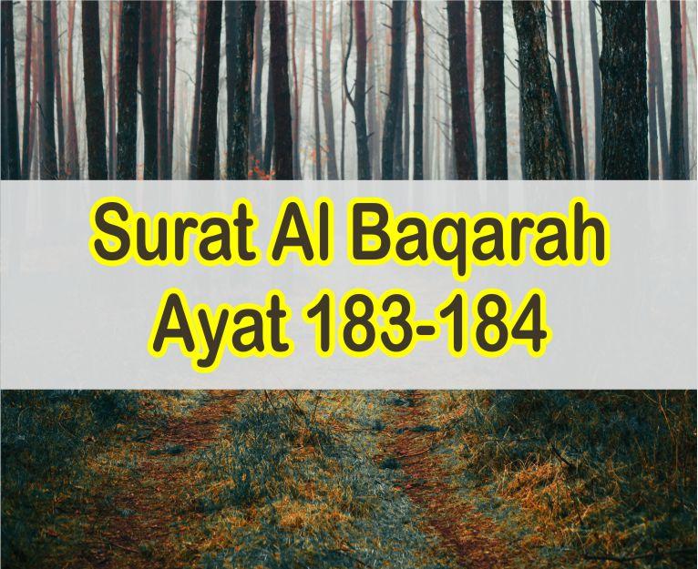 Surat Al Baqarah Ayat 183-184 Teks Arab dan Latin Serta Artinya Perkata
