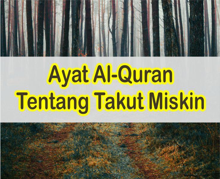 Ayat Alquran Tentang Takut Miskin Latin Dan Arab