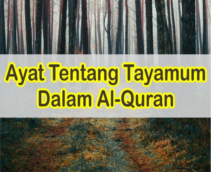 Ayat Tentang Tayamum Dalam Al-Quran Beserta Artinya