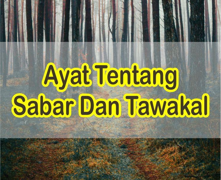 Ayat Yang Menjelaskan Tentang Sabar Dan Tawakal Dalam Al Quran