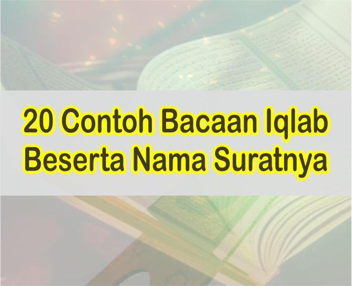 Contoh Bacaan Iqlab Tanwin Dan Nun Mati Dalam Al-Quran Beserta Suratnya