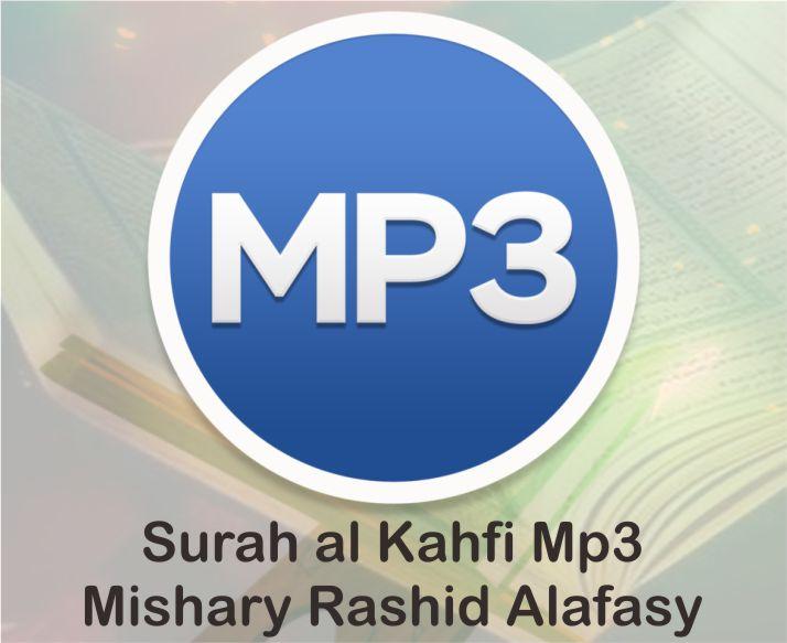 Download Surah al Kahfi Mp3 Mishary Rashid Alafasy Mudah dan Gratis