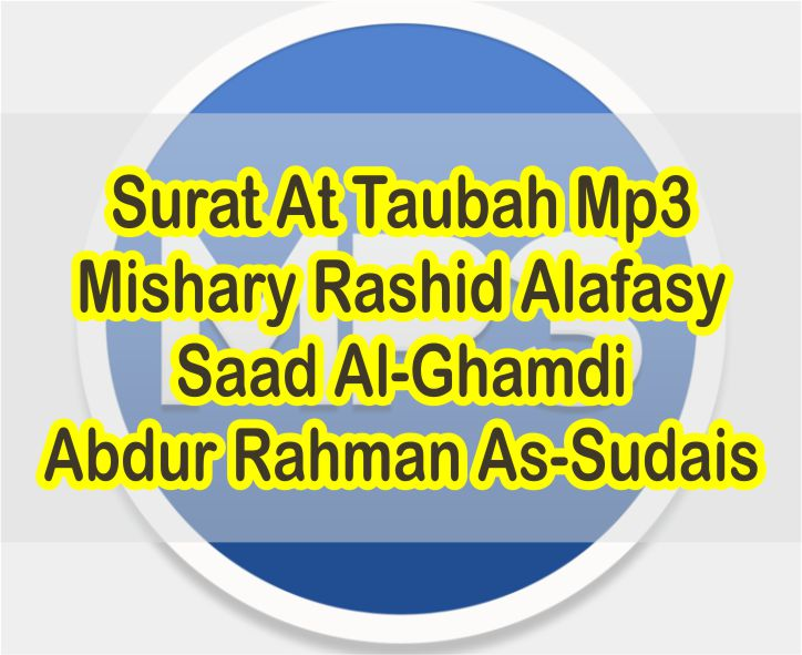 Download Surat At Taubah Mp3 Full Suara Merdu