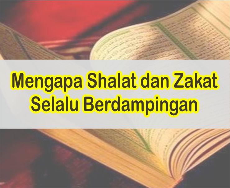 Ini Alasannya Mengapa Shalat Dan Zakat Selalu Berdampingan Dalam Ayat Al-Quran