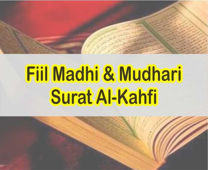 Kumpulan Fiil Madhi dan Mudhari Pada 10 Ayat Pertama Dalam Surat al Kahfi