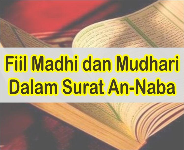 Fiil Madhi dan Mudhari Dalam Surat An-Naba Lengkap Dengan Artinya