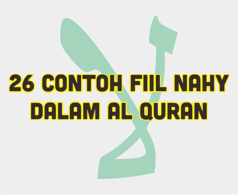 26 Contoh Fiil Nahy Dalam Al Quran Yang Diambil Dari 4 Surah