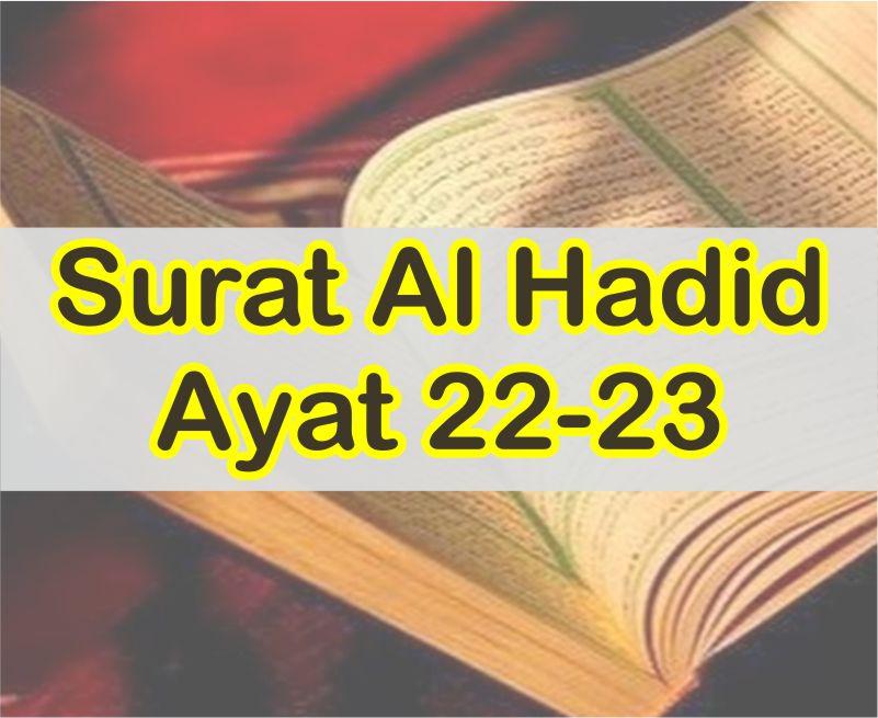 Bacaan Surat Al Hadid Ayat 22-23 Lengkap Dengan Mufradatnya