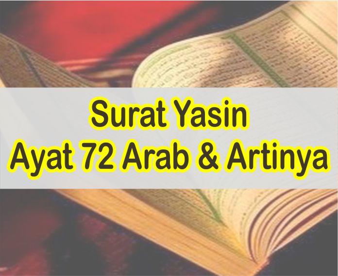 Surat Yasin Ayat 72 Bacaan Dalam Tulisan Latin Dan Arab