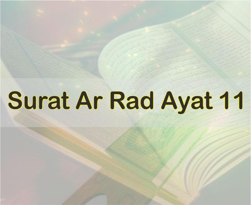 Download Bacaan Surat ar rad Ayat 11, Arab dan Latin, Arti Perkata Serta File PDF dan Word