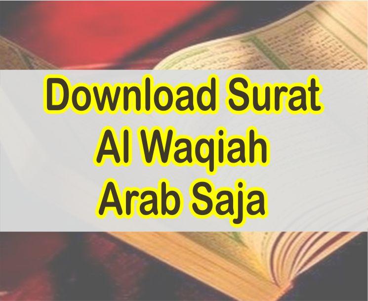 Surat Al Waqiah Arab Saja Download Surat Al Waqiah Pdf