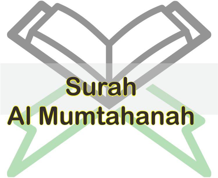 Bacaan Surah Al Mumtahanah Lengkap Dengan Terjemahannya