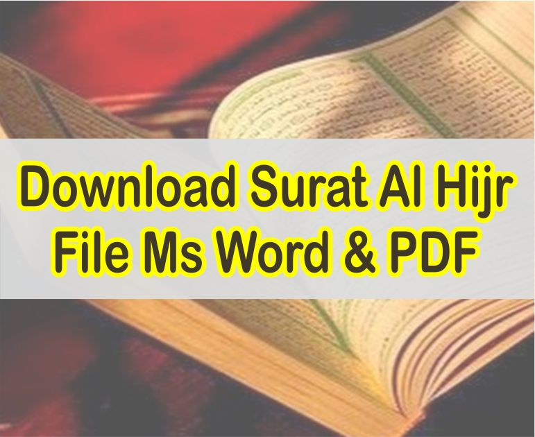 Tempat Download Surat Al Hijr File Word dan PDF Teks Arab Lengkap