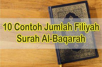 10 Contoh Jumlah Filiyah Surah Al-Baqarah dan Artinya