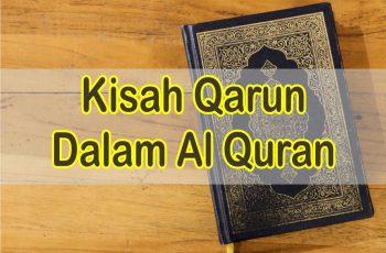 Ayat Tentang Kisah Qarun Dalam Al Quran